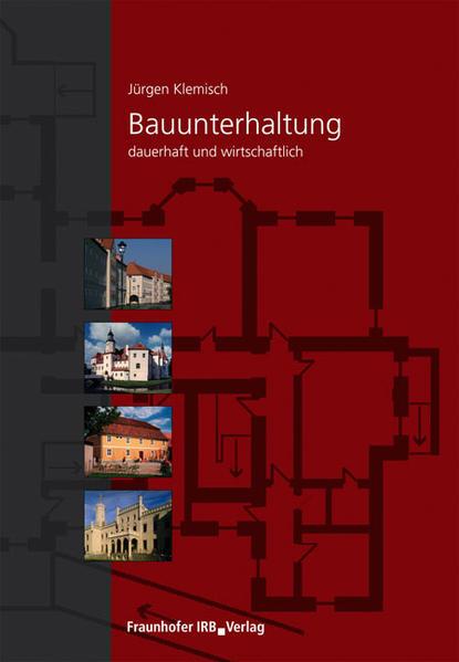 Bauunterhaltung - dauerhaft und wirtschaftlich als Buch