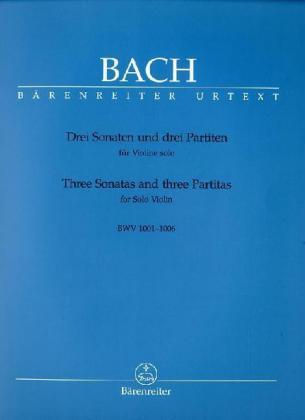Drei Sonaten und drei Partiten für Violine solo, BWV 1001-1006 als Buch