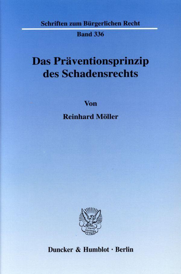 Das Präventionsprinzip des Schadensrechts als Buch