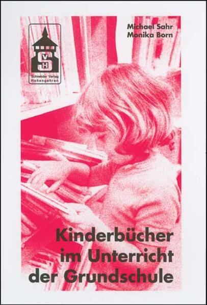 Kinderbücher im Unterricht der Grundschule als Buch