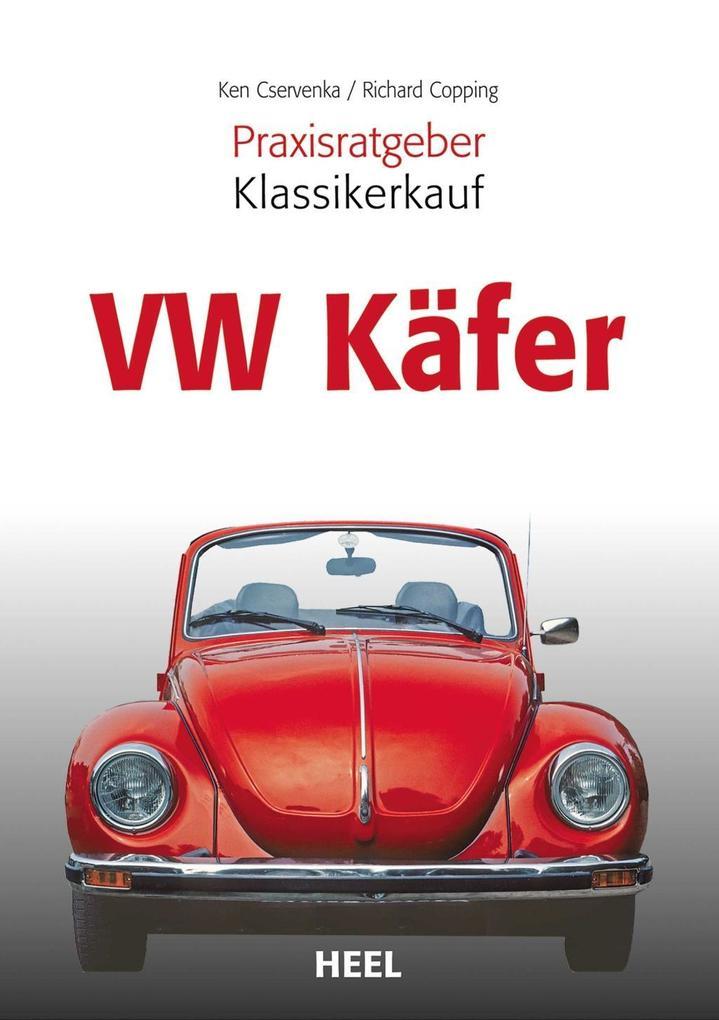Praxisratgeber Klassikerkauf: VW Käfer als Buch