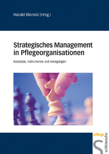 Strategisches Management in Pflegeorganisationen als Buch