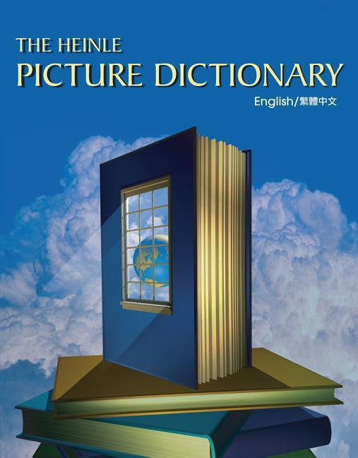 The Heinle Picture Dictionary: Chinese, Traditional Edition als Buch