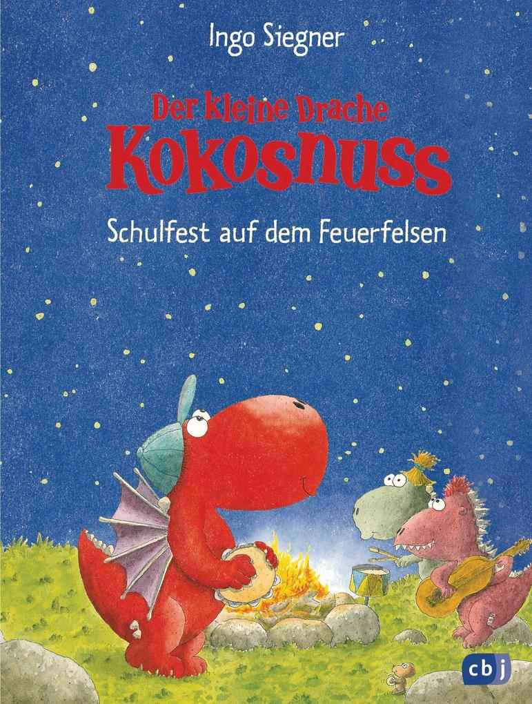 Der kleine Drache Kokosnuss 05 - Schulfest auf dem Feuerfelsen als Buch