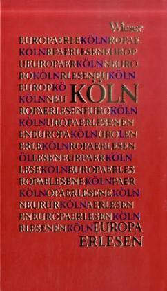 Europa Erlesen. Köln als Buch