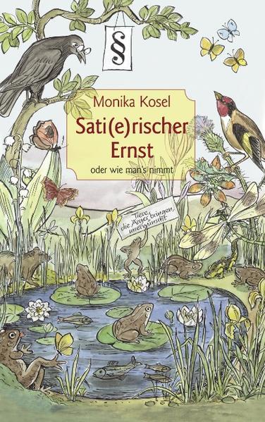 Sati(e)rischer Ernst oder wie man's nimmt als Buch