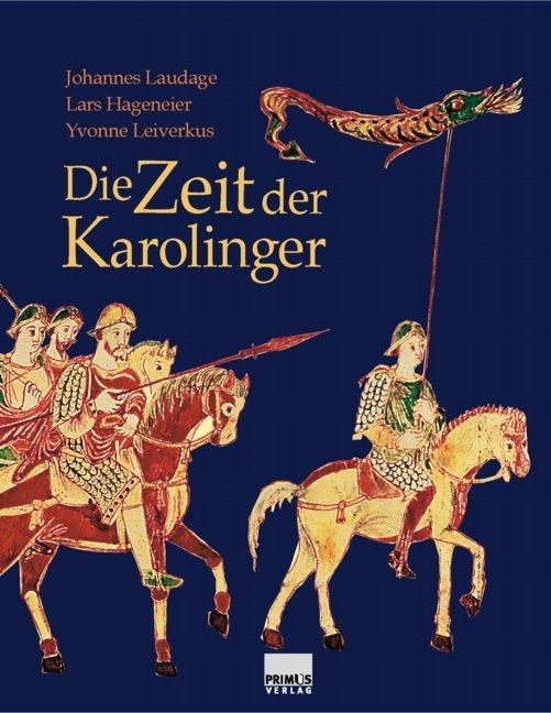 Die Zeit der Karolinger als Buch