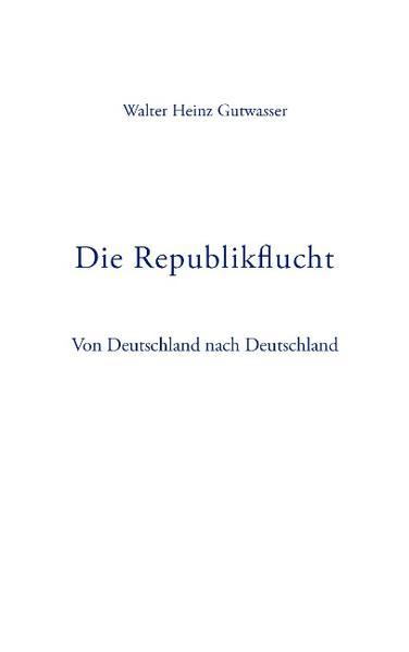 Die Republikflucht als Buch
