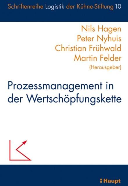 Prozessmanagement in der Wertschöpfungskette als Buch