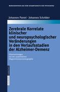 Zerebrale Korrelate klinischer und neuropsychologischer Veränderungen in den Verlaufsstadien der Alzheimer-Demenz