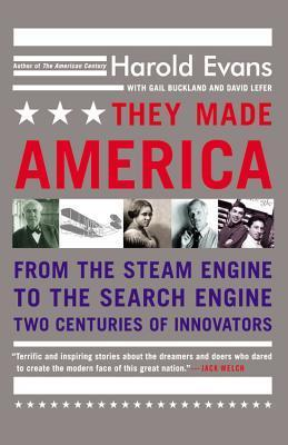 They Made America: From the Steam Engine to the Search Engine: Two Centuries of Innovators als Taschenbuch