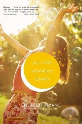 All This Heavenly Glory als Taschenbuch