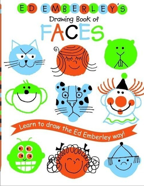 Ed Emberley's Drawing Book of Faces: Learn to Draw the Ed Emberley Way! als Taschenbuch