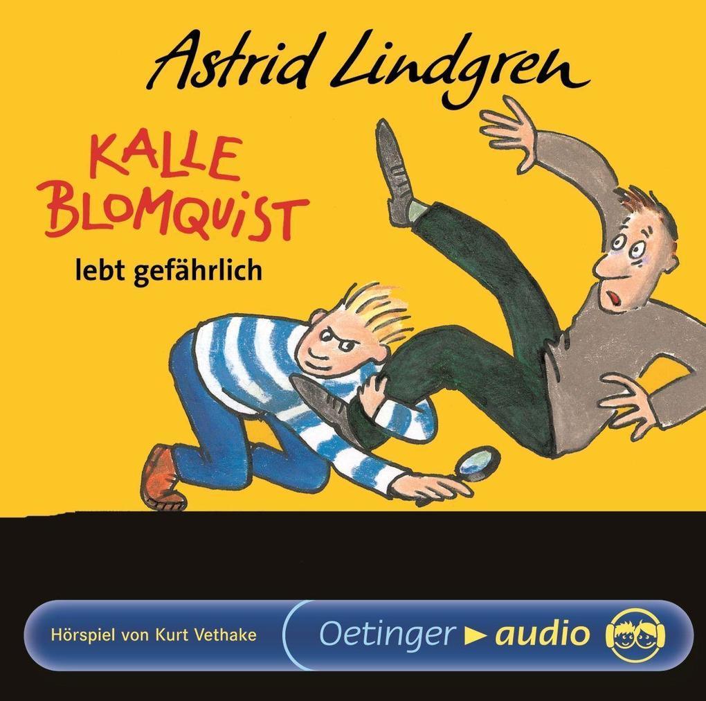 Kalle Blomquist lebt gefährlich als Hörbuch