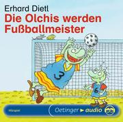 Die Olchis werden Fußballmeister. CD
