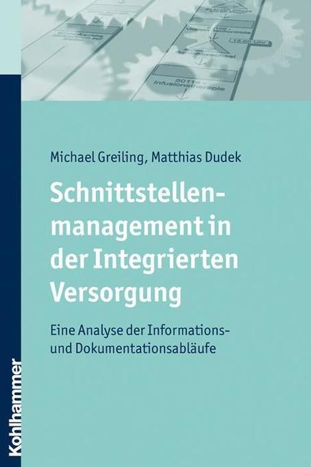 Schnittstellenmanagement in der Integrierten Versorgung als Buch
