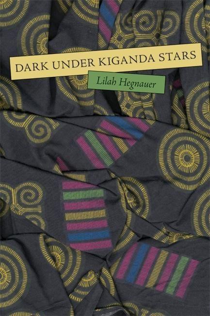Dark Under Kiganda Stars als Taschenbuch