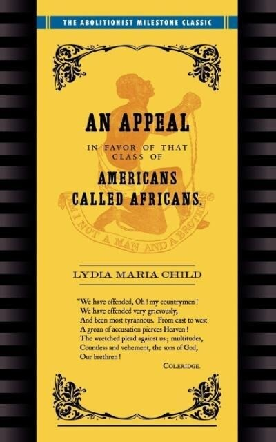 Appeal in Favor of Africans: An Appeal in Favor of Americans Called Africans als Taschenbuch