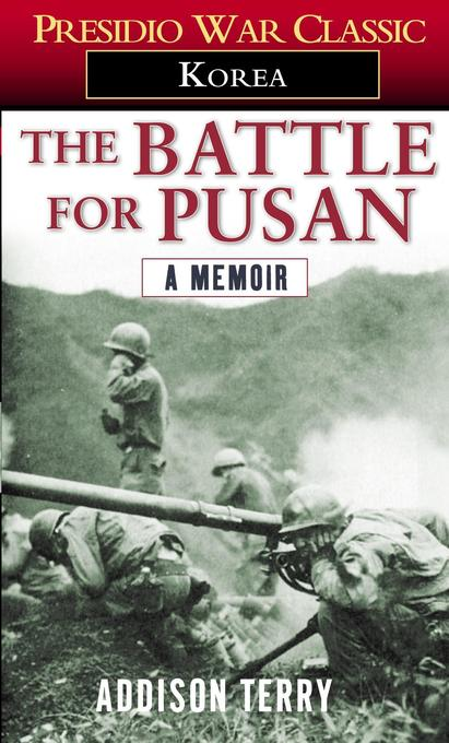 The Battle for Pusan: A Memoir als Taschenbuch