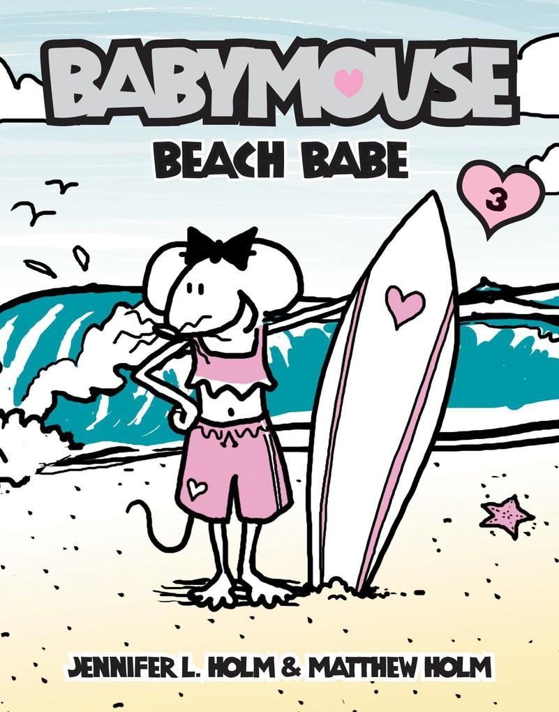 Babymouse #3: Beach Babe als Taschenbuch