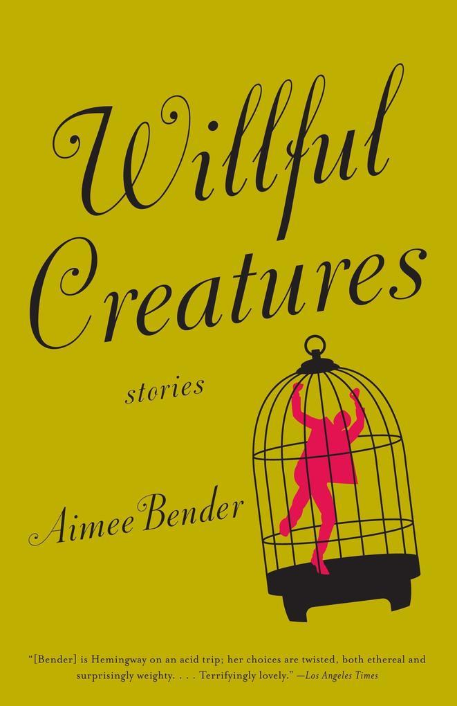 Willful Creatures als Taschenbuch
