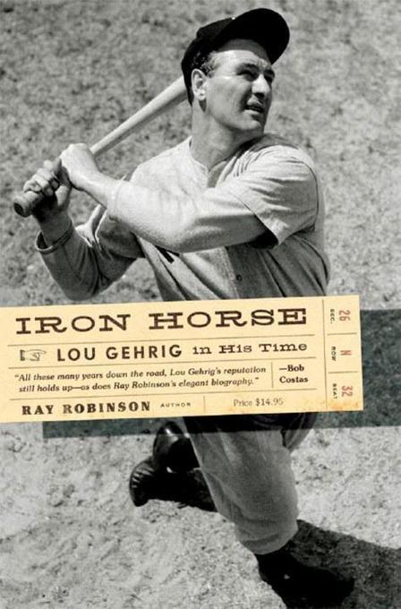 Iron Horse: Lou Gehrig in His Time als Taschenbuch