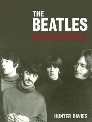 The Beatles: The Illustrated and Updated Edition of the Bestselling Authorized Biography als Taschenbuch
