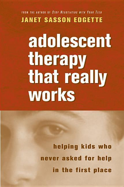 Adolescent Therapy That Really Works als Buch
