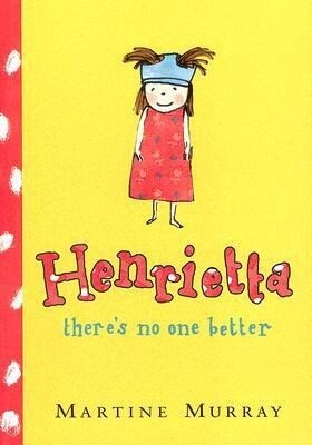 Henrietta, There's No One Better als Buch