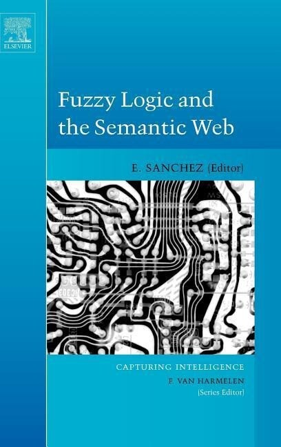 Fuzzy Logic and the Semantic Web als Buch