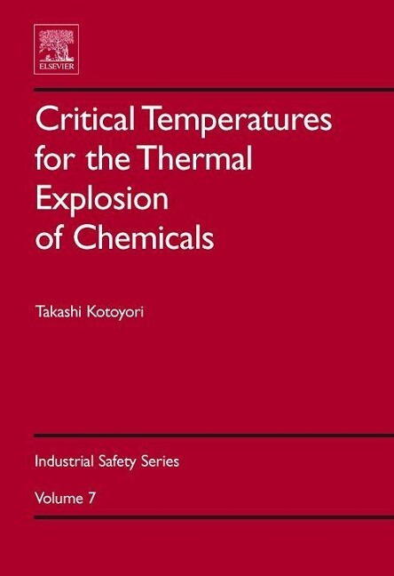 Critical Temperatures for the Thermal Explosion of Chemicals als Buch