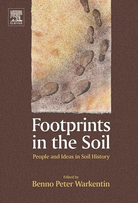 Footprints in the Soil: People and Ideas in Soil History als Buch