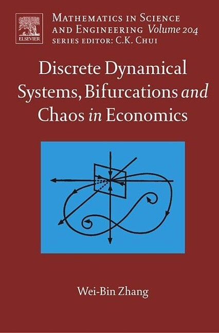 Discrete Dynamical Systems, Bifurcations and Chaos in Economics als Buch