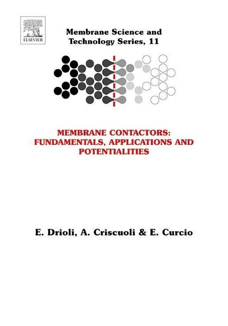 Membrane Contactors: Fundamentals, Applications and Potentialities als Buch