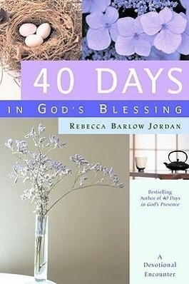 40 Days in God's Blessing: A Devotional Encounter als Buch