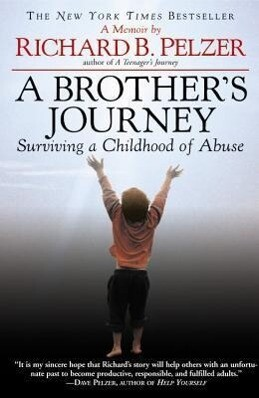 A Brother's Journey: Surviving a Childhood of Abuse als Taschenbuch