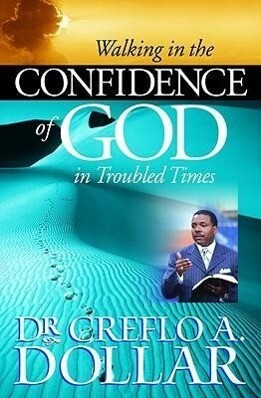 Walking in the Confidence of God in Troubled Times als Taschenbuch