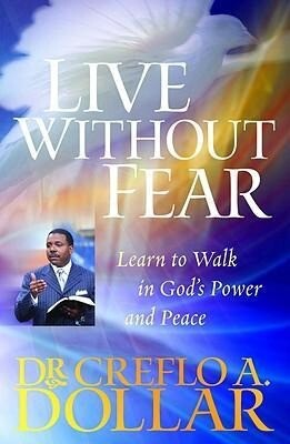 Live Without Fear: Learn to Walk in God's Power and Peace als Taschenbuch
