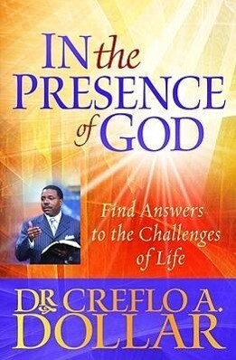 In the Presence of God: Find Answers to the Challenges of Life als Taschenbuch