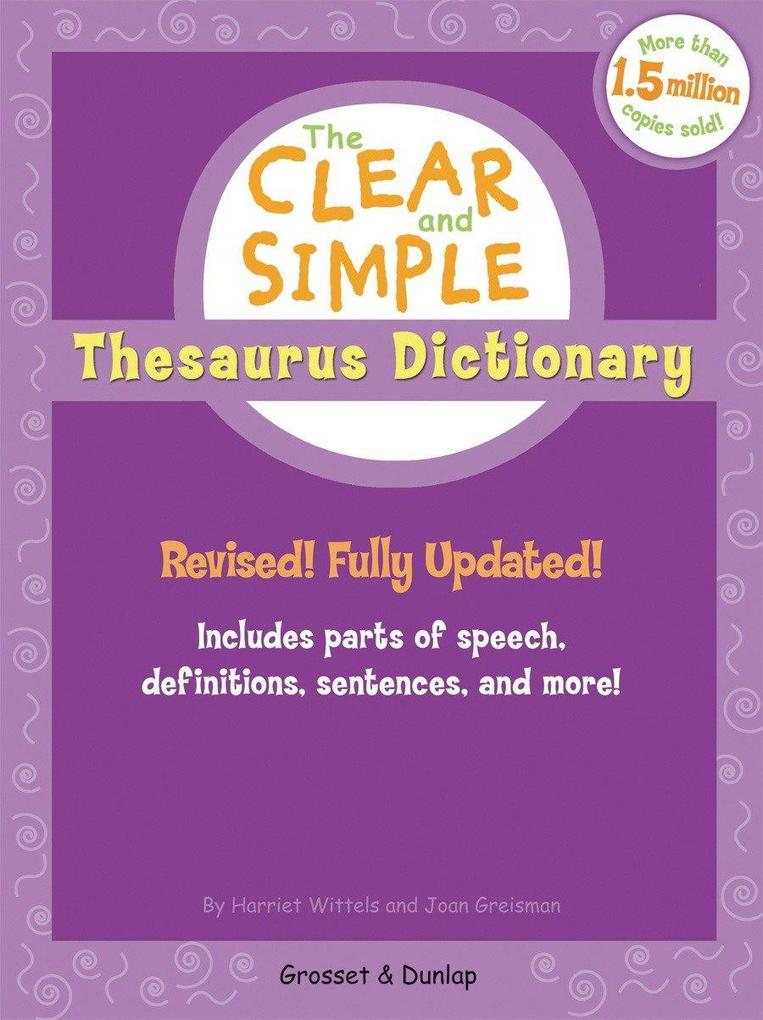 The Clear and Simple Thesaurus Dictionary: Revised! Fully Updated! als Taschenbuch