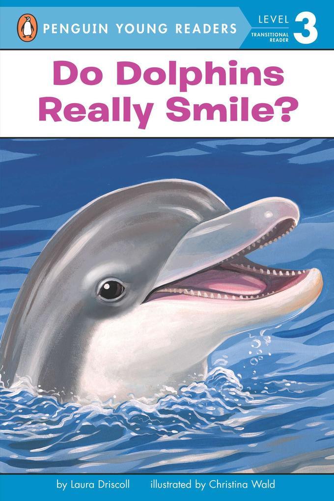 Do Dolphins Really Smile? als Taschenbuch