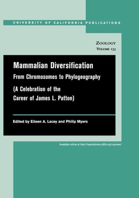 Mammalian Diversification: From Chromosomes to Phylogeography als Taschenbuch
