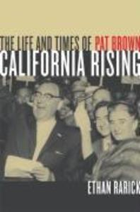 California Rising: The Life and Times of Pat Brown als Taschenbuch
