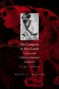 The Conquest of Ainu Lands als Buch