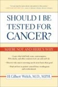 Should I Be Tested for Cancer? als Taschenbuch