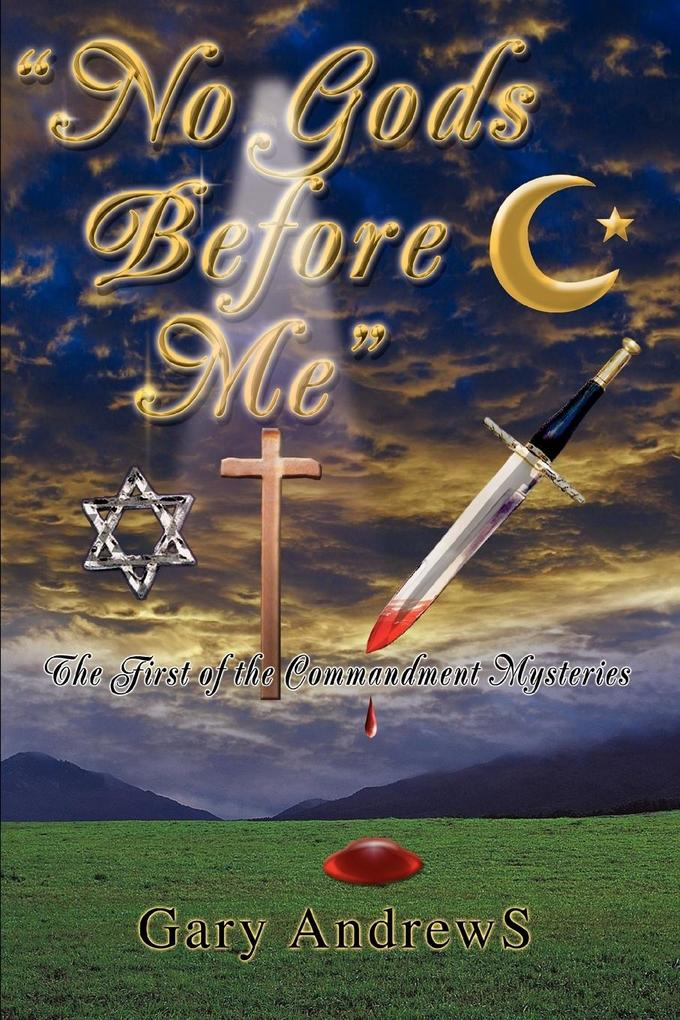No Gods Before Me: The First of the Commandment Mysteries als Buch