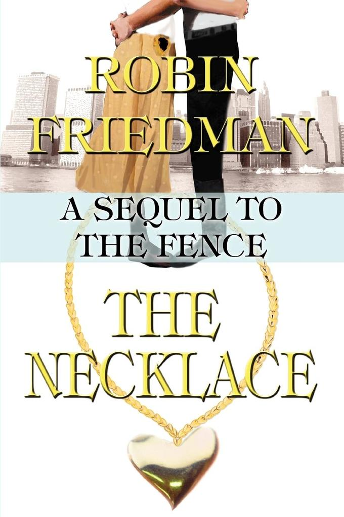 The Necklace: A Sequel to the Fence als Taschenbuch