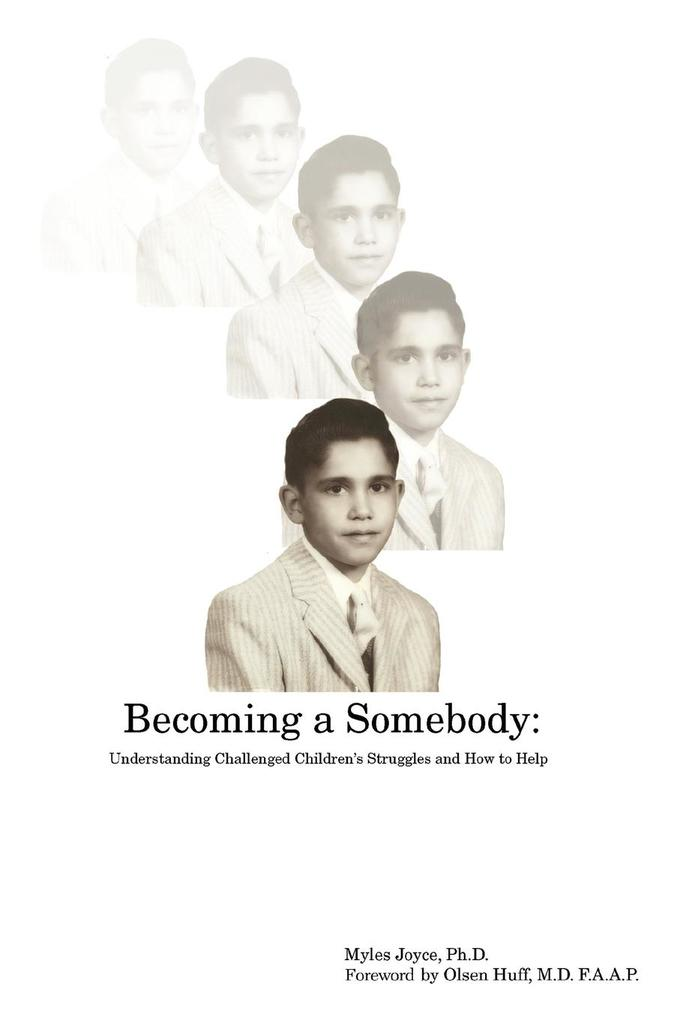 Becoming a Somebody: Understanding Challenged Children's Struggles and How to Help als Taschenbuch