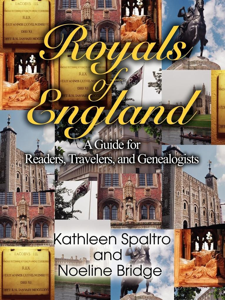 Royals of England: A Guide for Readers, Travelers, and Genealogists als Taschenbuch