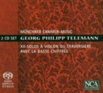 Telemann: XII Solos A Violon Ou Traversiere als CD